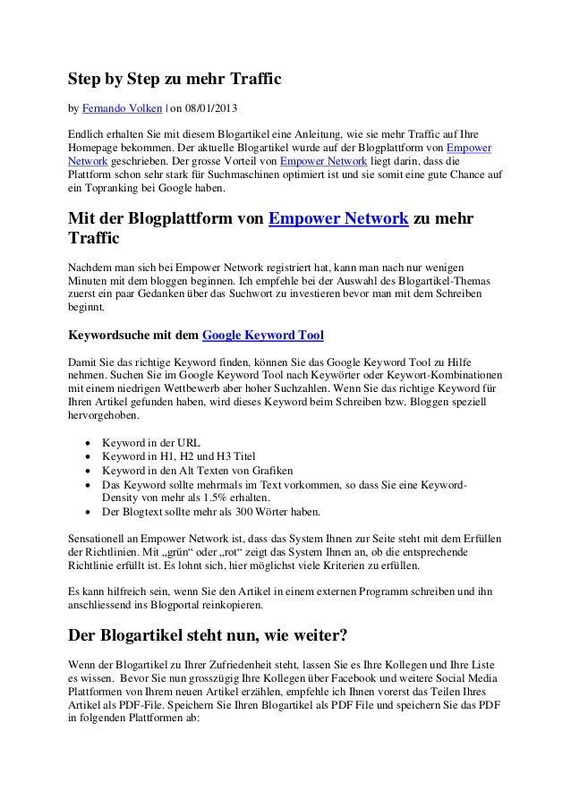 Step by Step zu mehr Trafficby Fernando Volken | on 08/01/2013Endlich erhalten Sie mit diesem Blogartikel eine Anleitung, ...