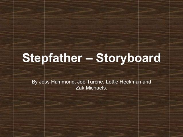 Stepfather – storyboard