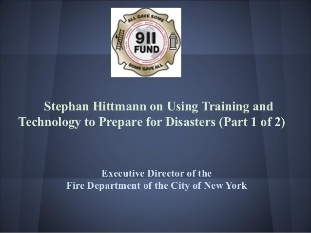 Stephan hittmann on using training and technology to prepare for disasters (part 1 of 2) presentation 1