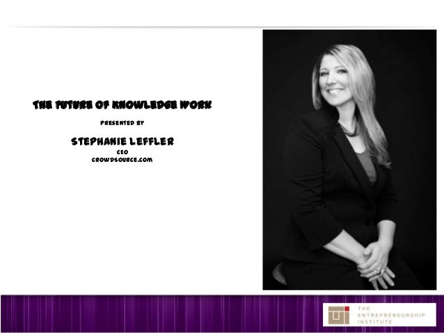 """2013 Presidents' Forum of St. Louis """"The Future of Knowledge Work"""""""