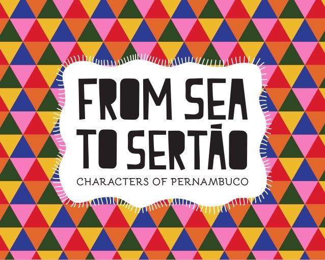 STEPHANIE MEDEIROS to From Sea SertaoCHARACTERS OF PERNAMBUCO