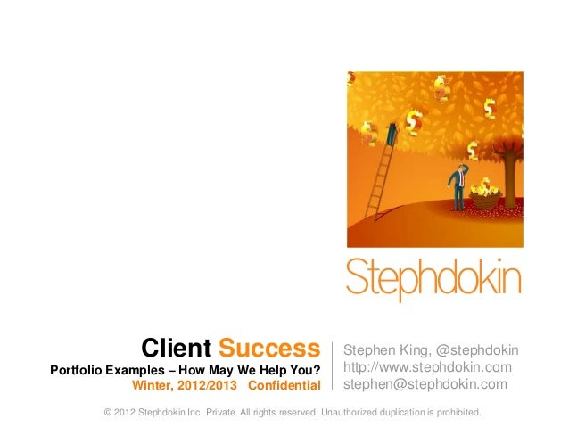 1                Client Success                                    Stephen King, @stephdokinPortfolio Examples – How May W...
