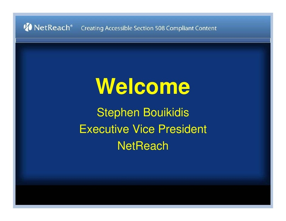 Stephen Bouikidis, Avoiding the Target Trap: Creating Accessible Section 508 Compliant Content