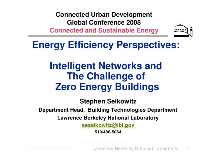 Connected Urban Development         Global Conference 2008     Connected and Sustainable Energy  Energy Efficiency Perspec...