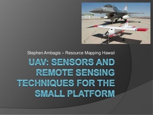 UAV: sensors and Remote sensing techniques for the small platform