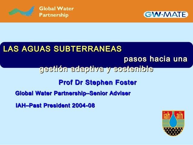 Presentation Stephen Foster, GWP Senior Adviser