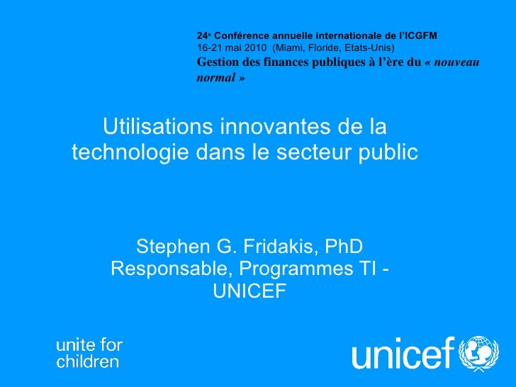 Stephen fridakis innovative uses of technology in the public sector francais