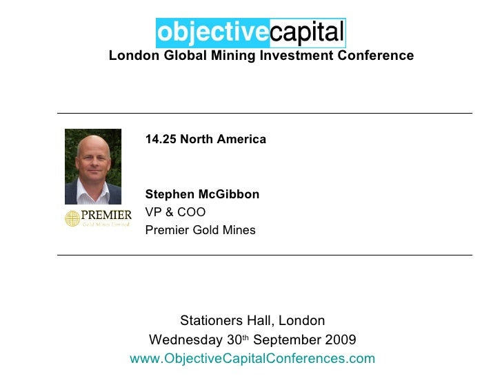 Objective Capital Global Mining Investment Conference - North America: Stephen McGibbon