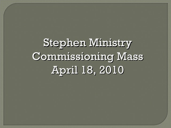 Stephen Ministry Commissioning Mass April 18, 2010