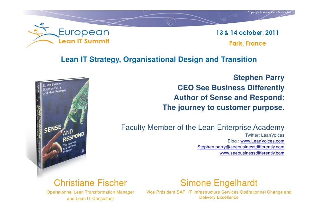 Copyright © Institut Lean France 2011      Lean IT Strategy, Organisational Design and Transition                         ...