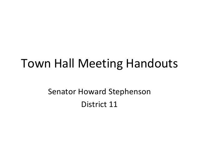Town Hall Meeting Handouts    Senator Howard Stephenson             District 11