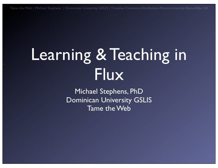 Tech Trend: Teaching & Learning in Flux