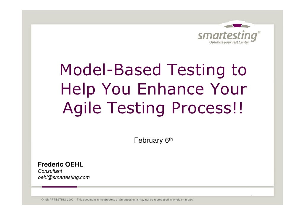 Model-Based Testing to               Help You Enhance Your               Agile Testing Process!!                          ...