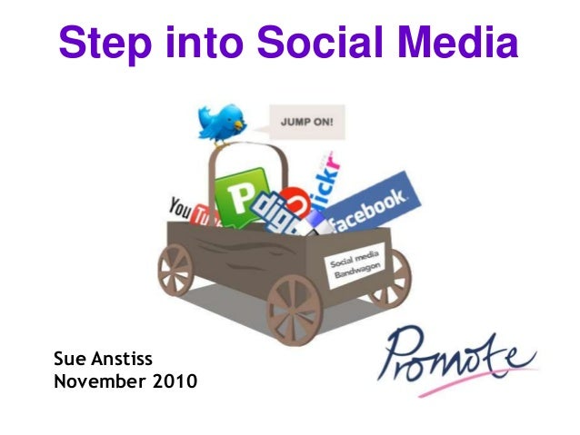 Sue Anstiss November 2010 Step into Social Media