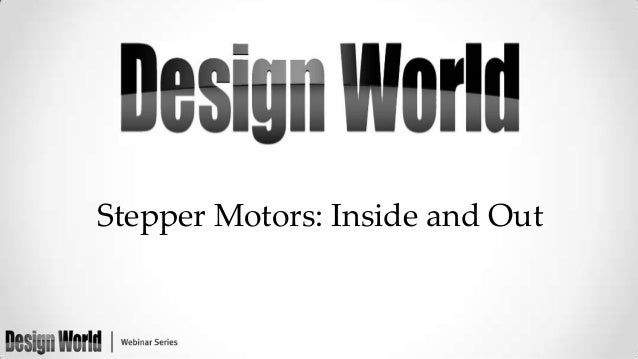 Stepper Motors: Inside and Out