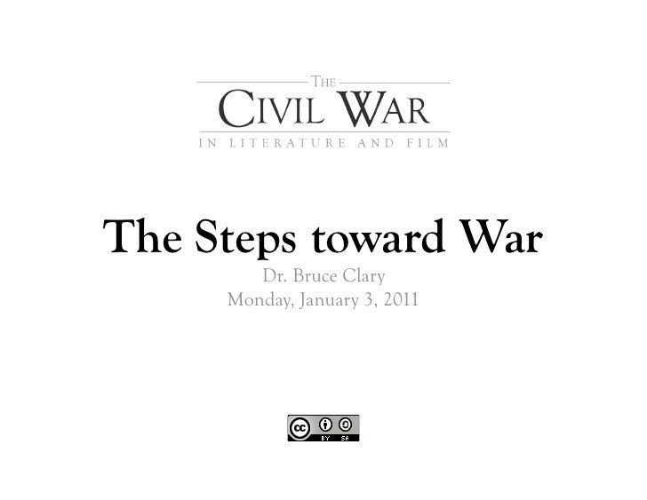 The Steps toward War        Dr. Bruce Clary     Monday, January 3, 2011