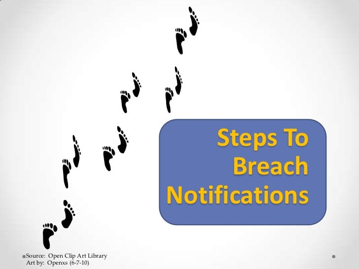 Steps To                                      Breach                                NotificationsSource: Open Clip Art Lib...
