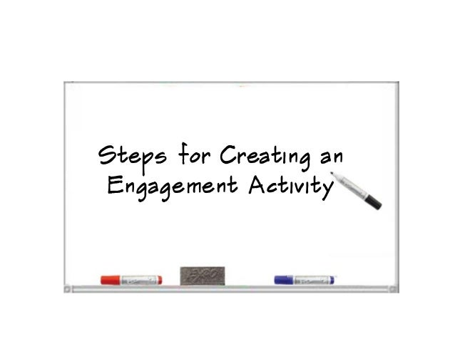Steps for Creating anEngagement Activity