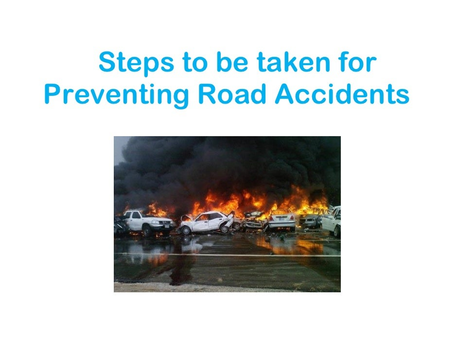 Prevent accidents road essay