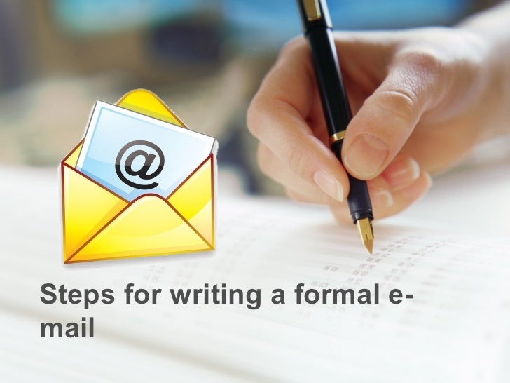 Steps for writing a formal e-mail