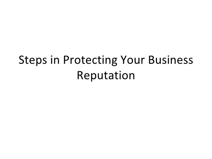 Steps in Protecting Your Business Reputation