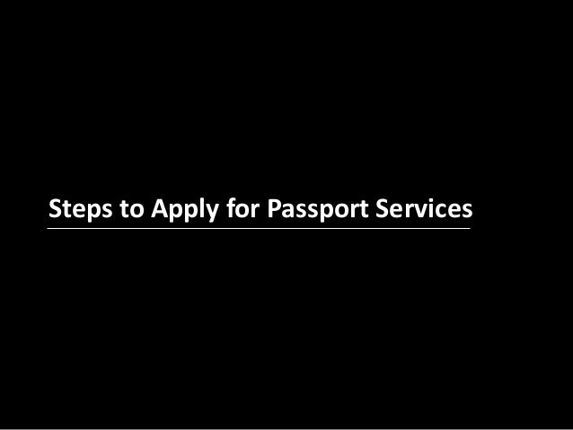 Steps to Apply for Passport Services