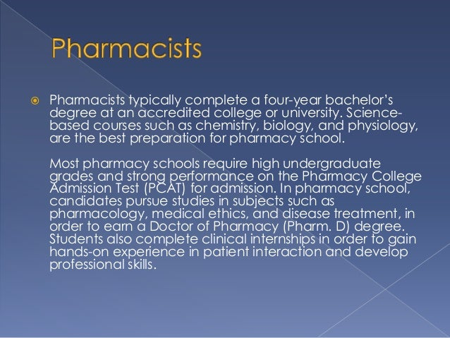 essay on becoming a pharmacist Being a medical doctor, being a biologist, being a nurse, or being a pharmacist pretty much in my opinion require all about the same amount of brain power it's more what your strengths and skills are and what you want out of a career.