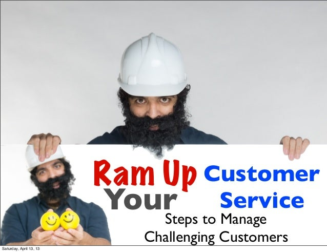 Steps to manage challenging customers