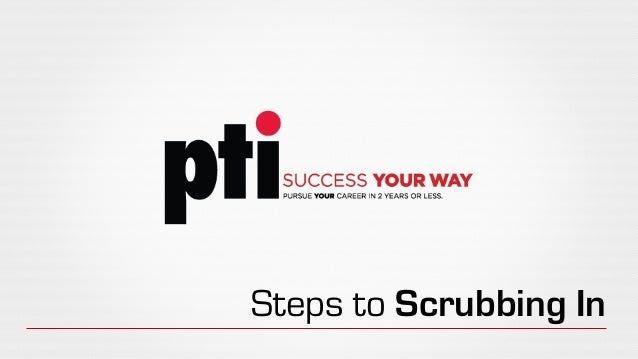 Steps to Scrubbing In