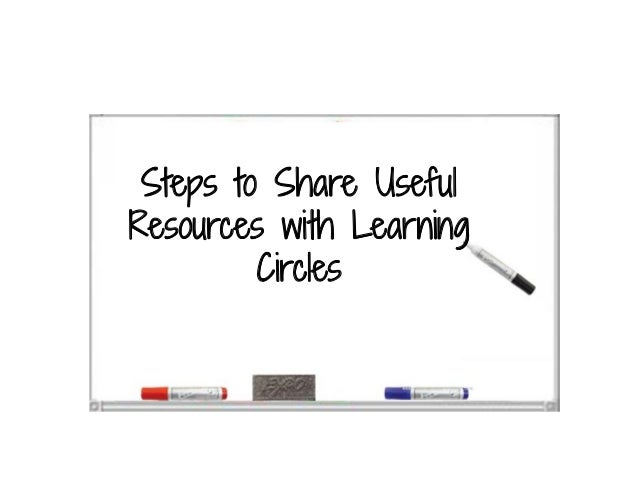 Steps to Share Useful Resources with Learning Circles