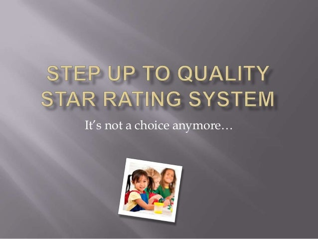 STEP UP TO QUALITY STAR RATING SYSTEM