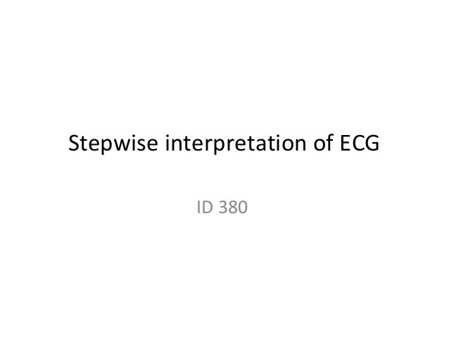 Stepwise interpretation of ECG - #1 ID 380