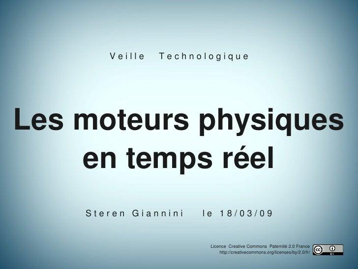 VeilleTechnologiqueLesmoteursphysiques    entempsréel    SterenGianninil...