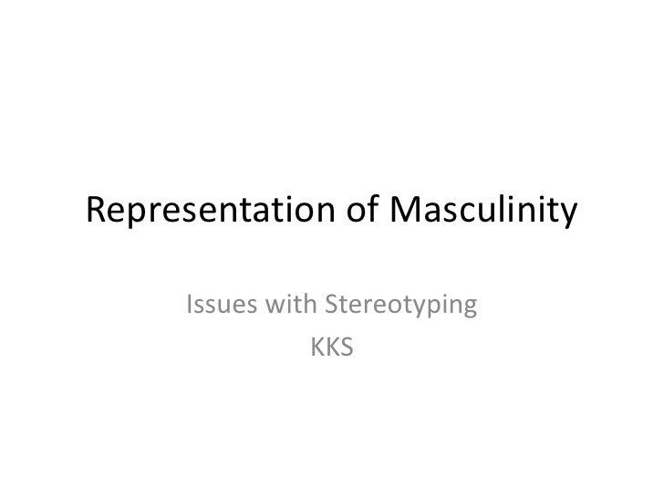 Stereotype issues masculinity