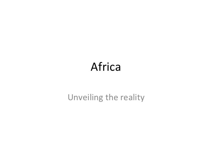 Africa Unveiling the reality