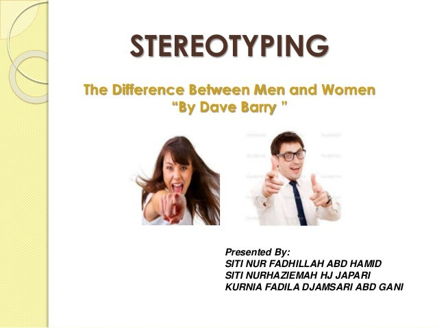 dave barry guys vs men In the short reflection, guys vs men, dave barry examines the differences between guys and men in a humorous passage that confronts many societal stereo.
