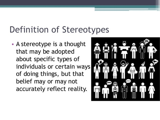 stereotypes in society The harms of gender stereotyping stereotypes about women's roles were reinforced by decision-makers' inability to make real commitments to change society.