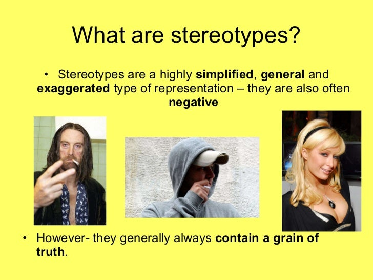 stereotypes in the media Prejudice has lingering effects, study shows.