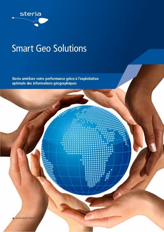 Smart Geo Solutions Steria améliore votre performance grâce à l'exploitation optimale des informations géographiques  è ww...