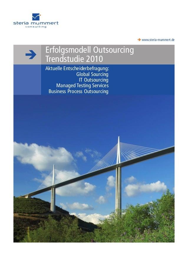 BLUEPOINT  www.steria-mummert.de CROSS INDUSTRY SOLUTIONS Erfolgsmodell Outsourcing Trendstudie 2010 Aktuelle Entscheider...