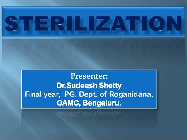 Presenter: Dr.Sudeesh Shetty Final year, PG. Dept. of Roganidana, GAMC, Bengaluru.