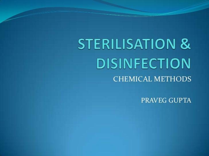 Sterilisation   chemical methods