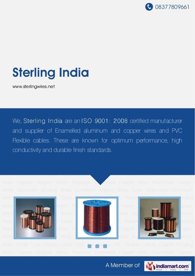 08377809661A Member ofSterling Indiawww.sterlingwires.netCopper Winding Wires Copper Magnet Wires Polyester Enameled Coppe...