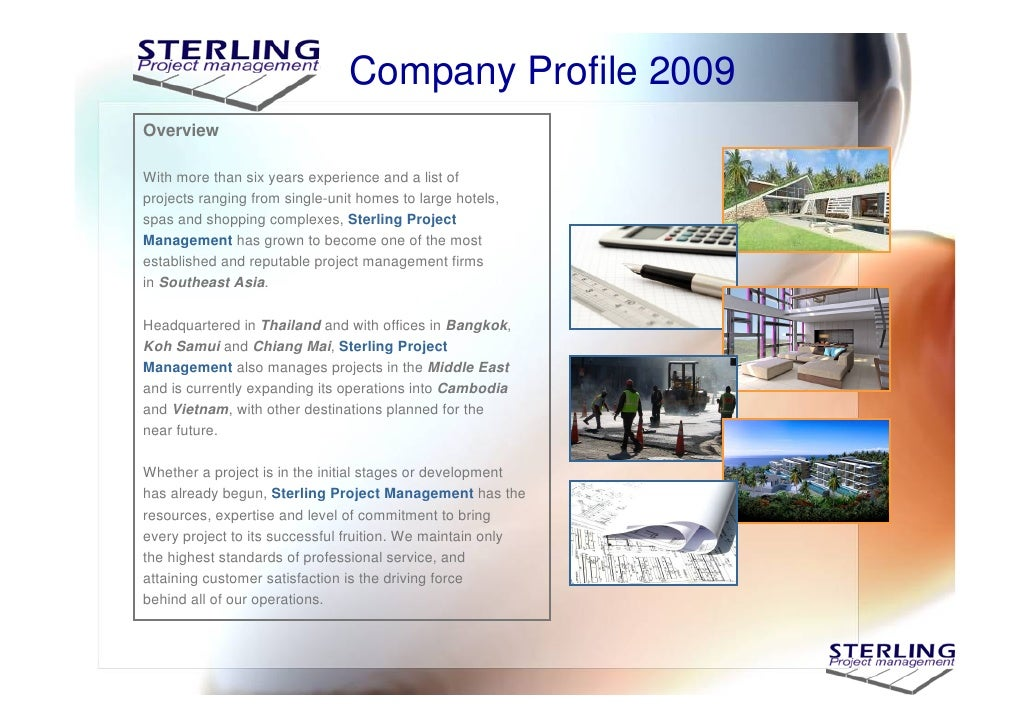 Company Profile 2009 Overview  With more than six years experience and a list of projects ranging from single-unit homes t...