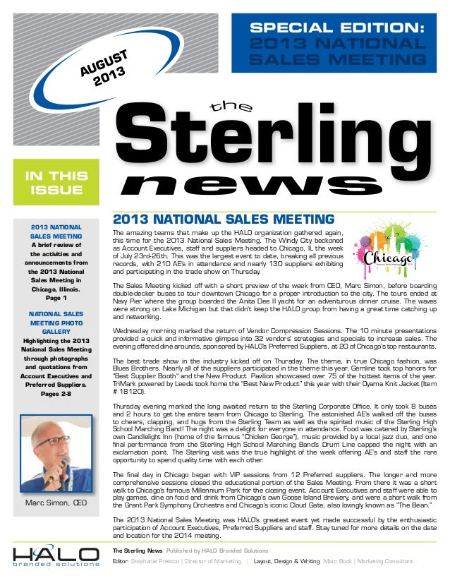 SPECIAL EDITION: 2013 NATIONAL SALES MEETING The Sterling News Published by HALO Branded Solutions Editor Stephanie Presto...