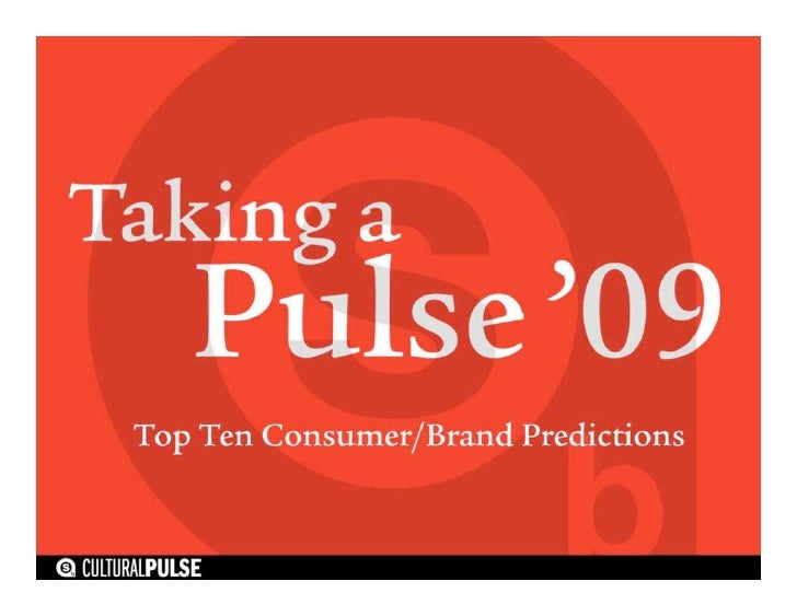 Taking A Pulse '09 by Sterling Brands