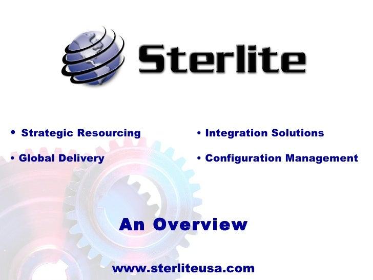 An Overview <ul><li>Integration Solutions </li></ul><ul><li>Configuration Management </li></ul><ul><li>Strategic Resourcin...