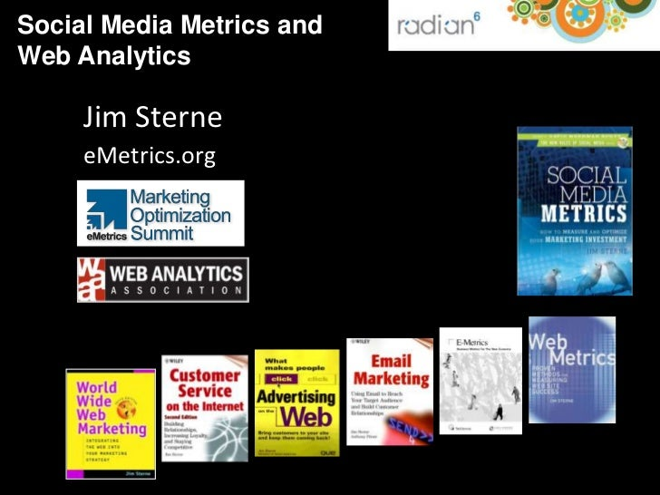 Social Media Metrics and<br />Web Analytics<br />Jim Sterne<br />eMetrics.org<br />