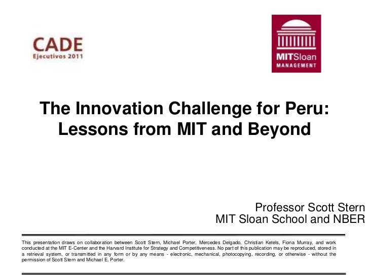 The Innovation Challenge for Peru:          Lessons from MIT and Beyond                                                   ...