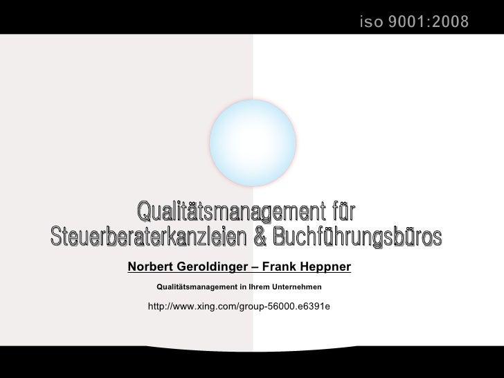 Qualitätsmanagement für  Steuerberaterkanzleien & Buchführungsbüros Norbert Geroldinger – Frank Heppner Qualitätsmanagemen...